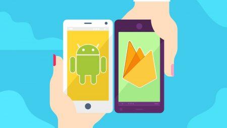 Android Firebase Masterclass – Master Google Firebase